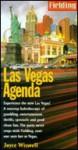 Fielding's Las Vegas Agenda - Joyce Wiswell