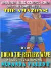 Bound the Restless Wave: A Tale of Female Bonding [The Amazons #2] - Susanna Valent