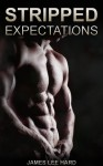 Stripped Expectations - James Lee Hard