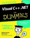 Visual C++.Net for Dummies [With CDROM] - Michael Hyman, Bob Arnson
