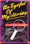 An Eyeful Of Mysteries - Mary Logue, Amanda Kennedy, JM Voigt Inc