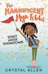 Spirit Week Showdown (Magnificent Mya Tibbs) - Eda Kaban, Crystal Allen, Sisi Aisha Johnson