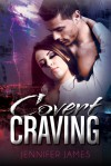 Covert Craving - Jennifer James