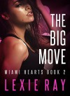 The Big Move - Lexie Ray