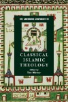 The Cambridge Companion to Classical Islamic Theology (Cambridge Companions to Religion) - Timothy J. Winter