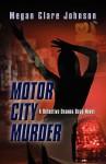 Motor City Murder - Megan Clare Johnson