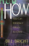 How You Can Introduce Others to Christ - Bill Bright