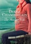The Shadow Wife - Diane Chamberlain