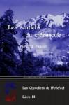 Les sentiers du crépuscule (Les Chevaliers de l'Artefact) (French Edition) - William Hunter
