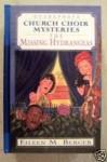 The Missing Hydrangeas - Eileen M. Berger