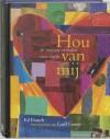 Hou van mij: de mooiste verhalen over liefde - Ed Franck, Carll Cneut