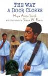 The Way a Door Closes - Hope Anita Smith, Shane W. Evans