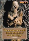 Mummification and Death Rituals of Ancient Egypt - William W. Lace