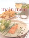 Main Meal Dishes: Authentic Recipes From An Intriguing Cuisine (Contemporary Kitchen) - Linda Fraser