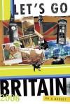 Let's Go Britain 2006 - Let's Go Inc., Eoghan Odonnell, Madeleine Baverstam, Annie M. Lowrey