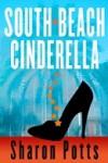 South Beach Cinderella - Sharon Potts
