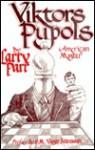 Viktors Pupols, American Master - Larry Parr, Robert B. Long