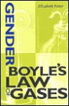 Gender and Boyle's Law of Gases - Elizabeth Potter
