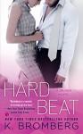 Hard Beat - K. Bromberg