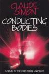 Conducting Bodies - Claude Simon