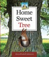 Home Sweet Tree - Mary Elizabeth Salzmann, Diane Craig