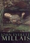 John Everett Millais (British Artists) - Christine Riding