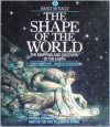 The Shape of the World: The Mapping And Discovery Of The Earth - Simon Berthon, Andrew Robinson