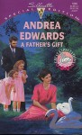 Father's Gift (Great Expectations) (Silhouette Special Education, No 1046) - Andrea Edwards