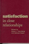 Satisfaction in Close Relationships - Robert J. Sternberg, Mahzad Hojjat