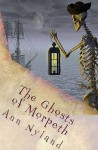 The Ghosts of Morpeth (Paranormal / Ghosts) (Amy Stuart Mystery) - Ann Nyland, Wizard Editing