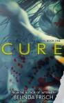 Cure: Book One in the Strandville Zombie Series - Belinda Frisch