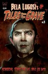 Bela Lugosi's Tales From the Grave #3 - Michael Leal, Benton Jew, Sam F. Park, Mike Hoffman, Henry Mayo, Nik Poliwko, Kerry Gammill, Terry Wolfinger