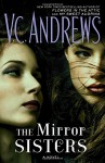 The Mirror Sisters: A Novel (The Mirror Sisters Series) - V.C. Andrews, Rebekkah Ross