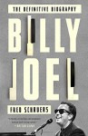 Billy Joel: The Definitive Biography - Fred Schruers
