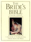 The Bride's Bible: A Treasury of Inspirational Verses from the Bible - Ave Maria Press