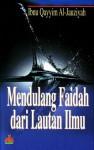 Mendulang Faidah dari Lautan Ilmu - ابن قيم الجوزية