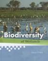 Biodiversity of Wetlands - Greg Pyers