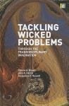 Tackling Wicked Problems: Through the Transdisciplinary Imagination - Valerie Brown, John Harris, Jacqueline Y. Russell