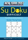 New York Post Difficult Sudoku: The Official Utterly Adictive Number-Placing Puzzle - Wayne Gould