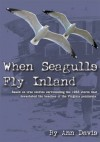 When Seagulls Fly Inland - Ann Davis