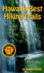 Hawaii's Best Hiking Trails - Kevin Chard, Robert Smith