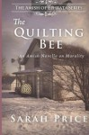 The Quilting Bee: The Amish of Ephrata (Volume 2) - Sarah Price