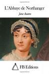 L'Abbaye de Northanger (French Edition) - Jane Austen, Hyacinthe de Ferrières