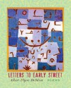 Letters to Early Street - Albert Flynn Desilver