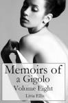 Memoirs of a Gigolo Volume Eight - Livia Ellis