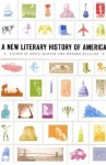 A New Literary History of America - Greil Marcus, Werner Sollors, Gish Jen