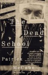 The Dead School - Patrick McCabe