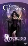 Witchling (Les soeurs de la lune, #1) - Yasmine Galenorn, Cécile Tasson
