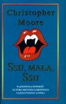 Ssij, mała, ssij (Love Story, #2) - Christopher Moore, Jacek Drewnowski