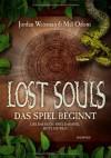 Lost Souls - Das Spiel beginnt (Lost Souls, #1) - Jordan Weisman